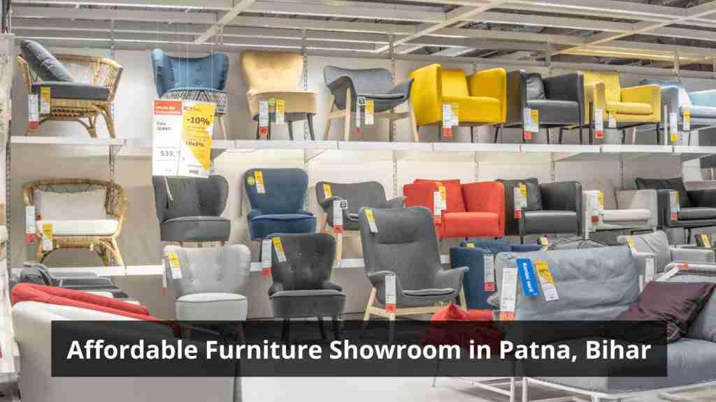 Best Furniture Shop in Patna.