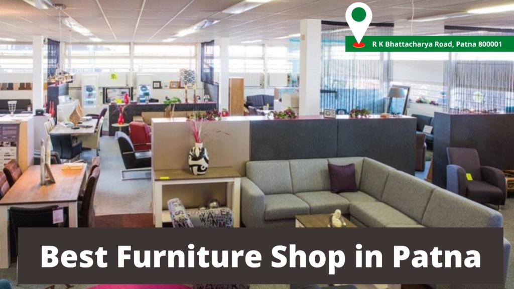 Best Furniture Shop in Patna
